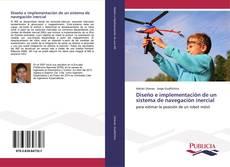 Diseño e implementación de un sistema de navegación inercial kitap kapağı
