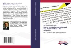 Copertina di Noves formes farmacèutiques i vies d'administració de levodopa