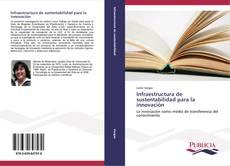 Portada del libro de Infraestructura de sustentabilidad para la innovación