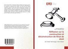 Capa do livro de Réflexion sur la construction et déconstruction de l'Etat de droit