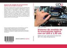 Bookcover of Sistema de medida de la transmisión óptica con un LED a 1,45 um