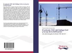 Bookcover of El artículo 1591 del Código Civil y la Ley de la Edificación