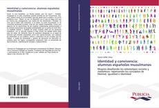 Обложка Identidad y convivencia: alumnas españolas musulmanas