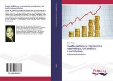 Обложка Gasto público y crecimiento económico: Un análisis cuantitativo