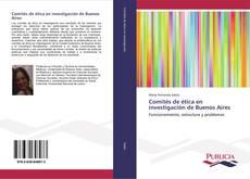 Bookcover of Comités de ética en investigación de Buenos Aires
