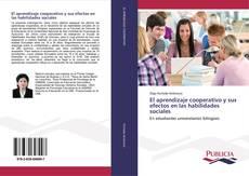 El aprendizaje cooperativo y sus efectos en las habilidades sociales kitap kapağı