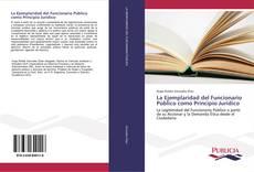 Portada del libro de La Ejemplaridad del Funcionario Público como Principio Jurídico