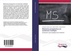 Memoria prospectiva en esclerosis múltiple kitap kapağı