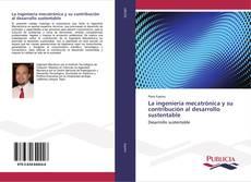 Portada del libro de La ingeniería mecatrónica y su contribución al desarrollo sustentable