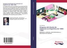 Capa do livro de Orígenes del diseño de interiores en Argentina de 1880-1980: