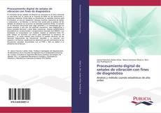 Portada del libro de Procesamiento digital de señales de vibración con fines de diagnóstico