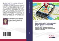 Copertina di Aplicación de un SIG en labores de catastro en la ciudad de Riobamba