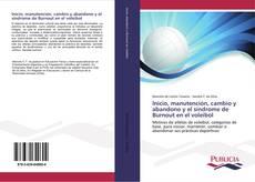 Portada del libro de Inicio, manutención, cambio y abandono y el síndrome de Burnout en el voleibol