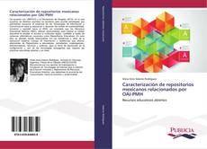 Caracterización de repositorios mexicanos relacionados por OAI-PMH的封面