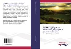 Обложка Los MASC y la justicia restaurativa para lograr la reparación del daño