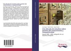 Обложка Una década de estudios sobre gestión del conocimiento y competitividad