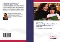 Portada del libro de El aprendizaje autorregulado en la enseñanza del Inglés en primaria