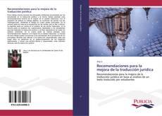 Bookcover of Recomendaciones para la mejora de la traducción jurídica