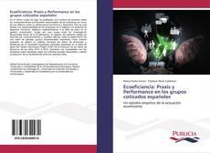Portada del libro de Ecoeficiencia: Praxis y Performance en los grupos cotizados españoles