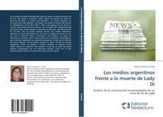 Bookcover of Los medios argentinos frente a la muerte de Lady Di