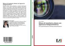 Bookcover of Rilievo di traiettorie urbane con approccio fotogrammetrico
