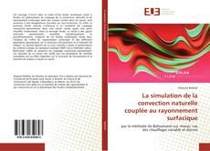 Portada del libro de La simulation de la convection naturelle couplée au rayonnement surfacique