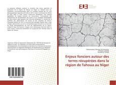 Capa do livro de Enjeux fonciers autour des terres récupérées dans la région de Tahoua au Niger