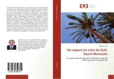 Couverture de Un espace en crise du Sud-Ouest Marocain