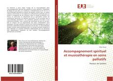 Bookcover of Accompagnement spirituel et musicothérapie en soins palliatifs