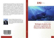 Bookcover of Biologie et pêche des poissons capitaines du littoral de Côte d'Ivoire