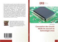 Обложка Conception des circuits Mode de courant en technologie cmos