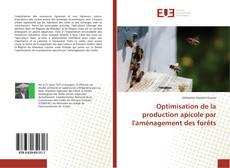 Couverture de Optimisation de la production apicole par l'aménagement des forêts
