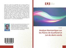 Borítókép a  Analyse Harmonique sur les Paires de Guelfand et Loi de demi-cercle - hoz