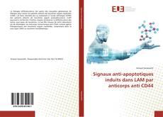 Signaux anti-apoptotiques induits dans LAM par anticorps anti CD44 kitap kapağı