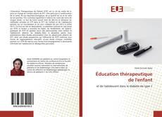 Éducation thérapeutique de l'enfant kitap kapağı