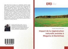 Impact de la régénération naturelle assistée à Magaria et Dantchiao的封面