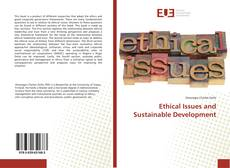 Bookcover of Ethical Issues and Sustainable Development