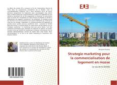 Обложка Strategie marketing pour la commercialisation de logement en masse