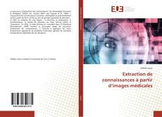 Buchcover von Extraction de connaissances à partir d'images médicales