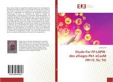 Capa do livro de Etude Par FP-LAPW des alliages Pb1-xCaxM (M=S; Se; Te)