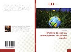 Buchcover von Hôtellerie de luxe: un développement durable en marche