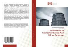 Le différentiel de financement entre PE et ME au Cameroun的封面