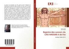 Copertina di Registre des cancers du CHU HASSAN II de Fes