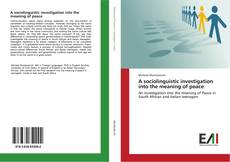 Portada del libro de A sociolinguistic investigation into the meaning of peace