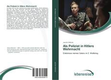 Bookcover of Als Polizist in Hitlers Wehrmacht