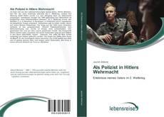 Обложка Als Polizist in Hitlers Wehrmacht