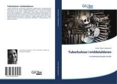Tuberkulose i middelalderen的封面