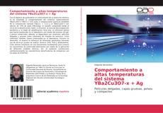 Buchcover von Comportamiento a altas temperaturas del sistema YBa2Cu3O7-x + Ag