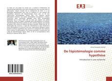 Обложка De l'épistémologie comme hypothèse