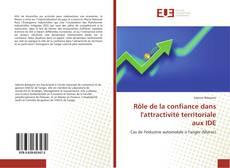 Couverture de Rôle de la confiance dans l'attractivité territoriale aux IDE
